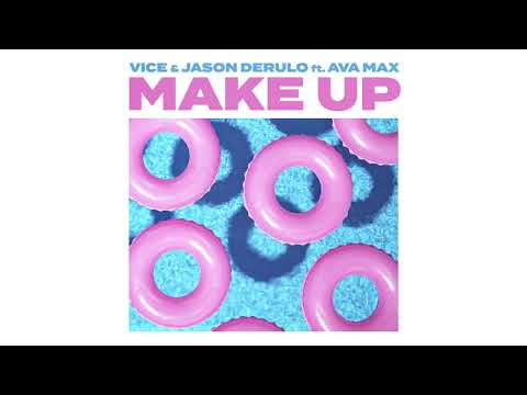 Vice & Jason Derulo Ft. Ava Max - Make Up  [Official Audio]