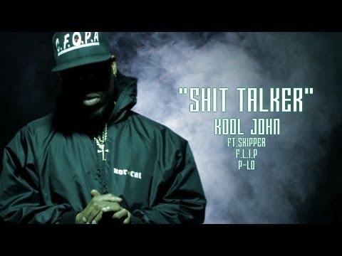 Kool John - Shit Talker FT. Skipper, F.L.I.P & P-Lo (Music Video)