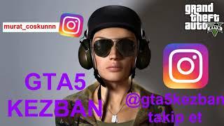 Türkçe Şarkılar Gta 5'te Kezban 'la Canlandı !
