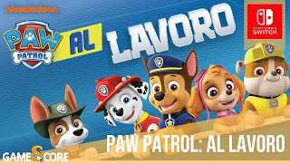 PAW Patrol: Al Lavoro | Nintendo Switch | Our first levels