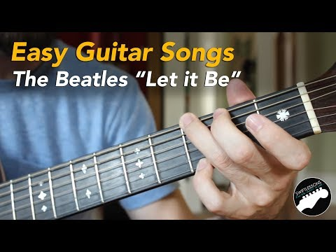 """Easy Beginner Guitar Songs  - The Beatles """"Let it Be"""" Lesson, Chords and Lyrics"""