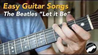 "Easy Beginner Guitar Songs  - The Beatles ""Let it Be"" Lesson, Chords and Lyrics"