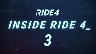 INSIDE RIDE 4 - EPISODE 3
