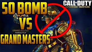 DROPPING A 50 BOMB Vs. GRAND MASTER TEAM - Bored Of ADVANCED WARFARE?? (Ranked Play Commentary)