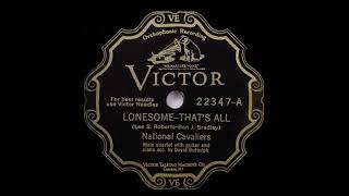 National Cavaliers - Lonesome- That's All (1930)