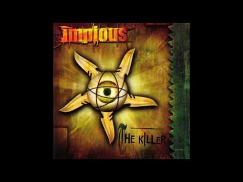 Impious - The Killer (2002) Full Album