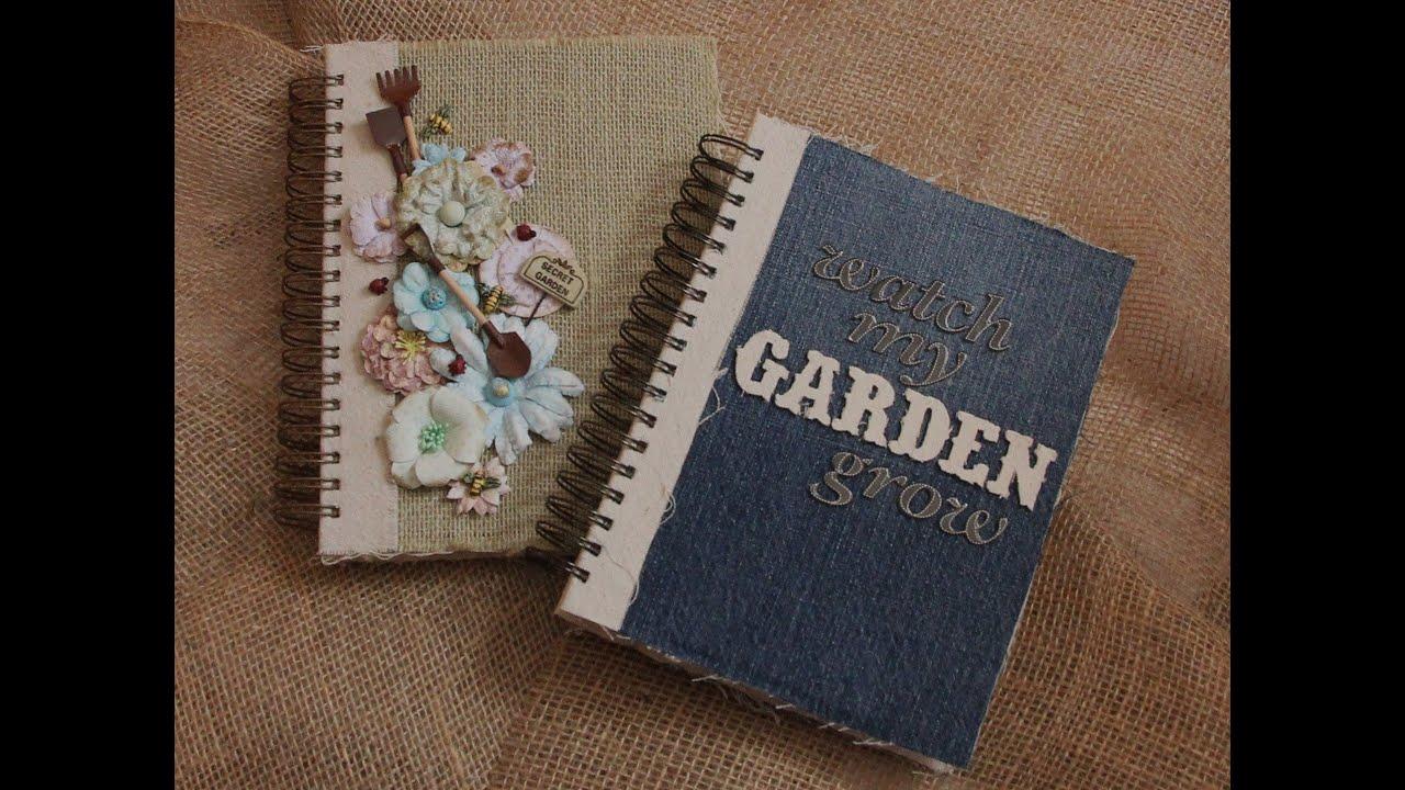 How to make scrapbook journal - Garden Journal Scrapbook Tutorial 2016 11 20