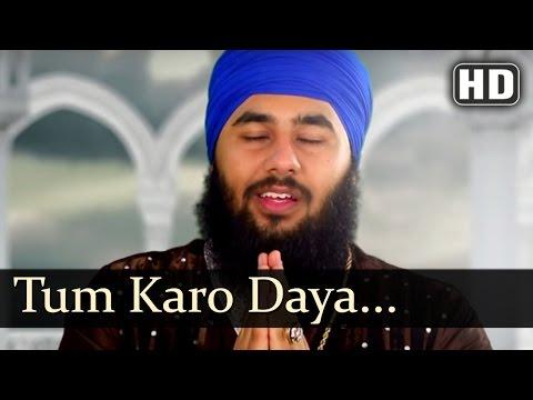 Tum Karo Daya Mere Sai HD { Bhai Sahib Bhai Nirmal Singh Khalsa (Pipli Sahib Wale) }