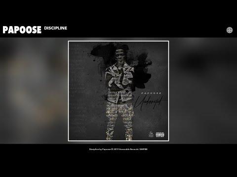 Papoose - Discipline (Audio)
