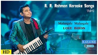 Malargale Malargale Karaoke Song | AR Rahman Karaoke Songs | Love Birds Movie Songs | Music Master