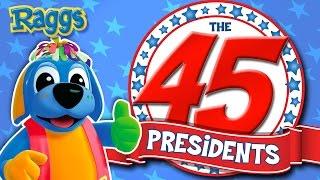 Nursery Rhymes and Kids Songs | The 45 Presidents Song | Raggs TV