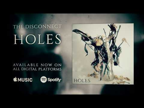 The Disconnect - Holes (Official Video)