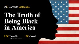 The Truth of Being Black in America