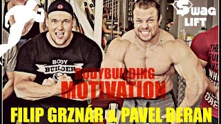 Filip Grznár & Pavel Beran - Chest Day Motivation