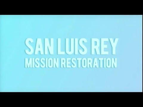 Mission San Luis Rey Restoration (2012)