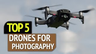 TOP 5: Best Drones for Photography 2019