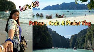 Phuket, Pattaya, Krabi, Phi Phi Island & Koh Larn  Travel Vlog || Complete Thailand Tour Vlog