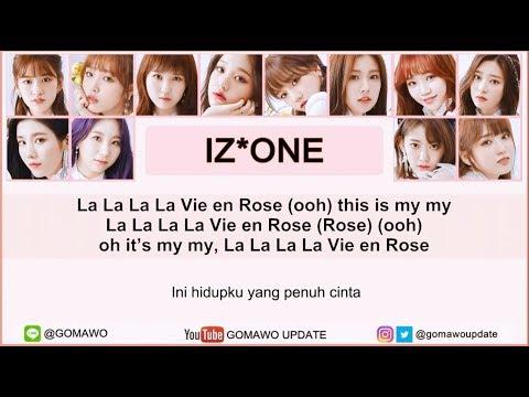 Easy Lyric IZ*ONE - LA VIE EN ROSE by GOMAWO [Indo Sub]