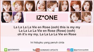 Easy Lyric IZ*ONE - LA VIE EN ROSE by GOMAWO [Indo Sub]