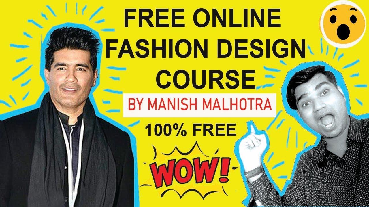 Free Online Fashion Design Course Classes By Manish Malhotra India Hindi Nift Nid Design Career Youtube