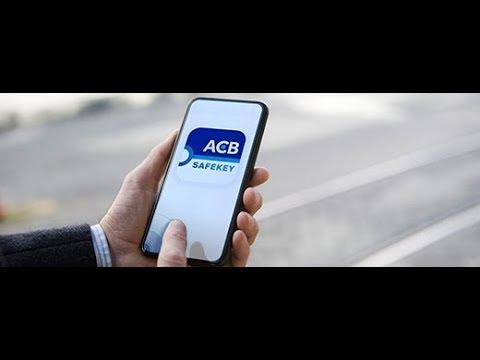 Đăng ký ACB SafeKey trên ACBOnline – Một phương thức xác thực mới cho ACBO [TPCTuan]