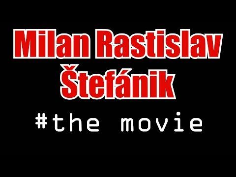 M.R.Štefánik The Movie