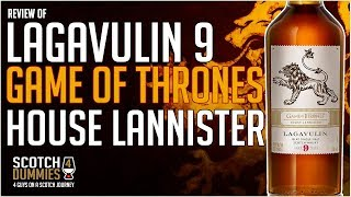 Game of Thrones House Lannister – Lagavulin 9 Year Old - Islay Single Malt Scotch Whisky Review #178