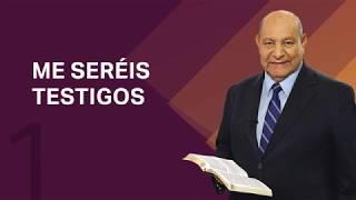 Pastor Bullón - Lección 1 - Me seréis testigos