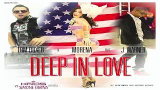 Tom Boxer &amp Morena Feat. J Warner - Deep In Love (Kros Vs Simone Farina Rmx) - Official ...