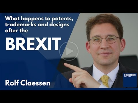 What happens to patents, trademarks, and designs after the BREXIT? #rolfclaessen