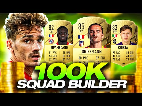 100K SQUAD BUILDER! 😍 - FIFA 22 Ultimate Team
