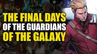 The Final Days Of The Guardians (Guardians Of The Galaxy Vol 5: Through The Looking Glass)