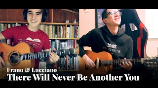 Frano & Lucciano - There Will Never Be Another You (H. Warren)