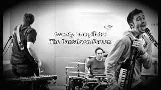 Video twenty one pilots: The Pantaloon Screen (Mashup) download MP3, 3GP, MP4, WEBM, AVI, FLV Juli 2018