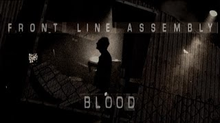 Front Line Assembly - Blood