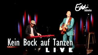 Kein Bock auf Tanzen   Eddi Hüneke   Live in Fulda