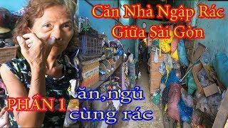 Phát hiện điều khủng khiếp trong căn nhà ngập rác hôi nhất Sài Gòn | Phần 2 | QUỐC CHIẾN Channel