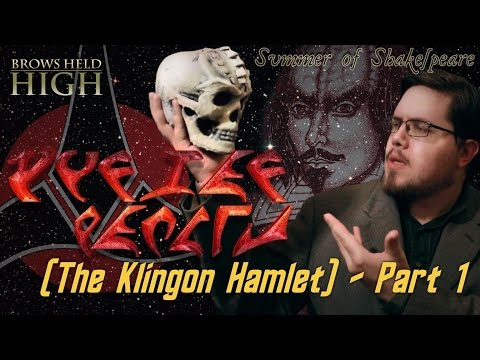 The Klingon Hamlet Part 1: The Original Klingon - Summer of Shakespeare