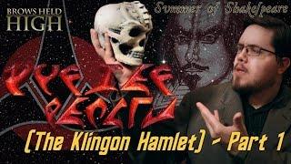 The Klingon Hamlet Part 1 The Original Klingon   Summer of Shakespeare