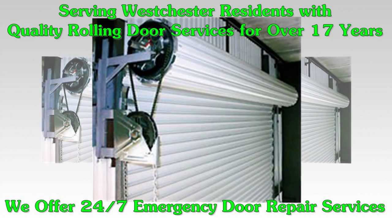 Rolling Door Repair Westchester Ny 914 885 0116 Roll Up