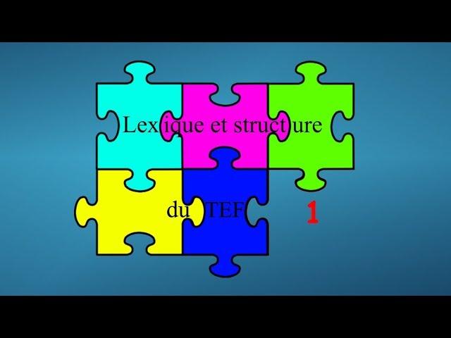Lexique et structure du TEF