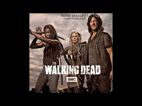 """""""Stand Up and Fight"""" By Becky Shaheen From (The Walking Dead 9x06 Trailer) Official Audio HQ"""