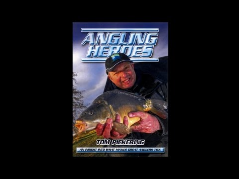 Angling Heroes - Tom Pickering
