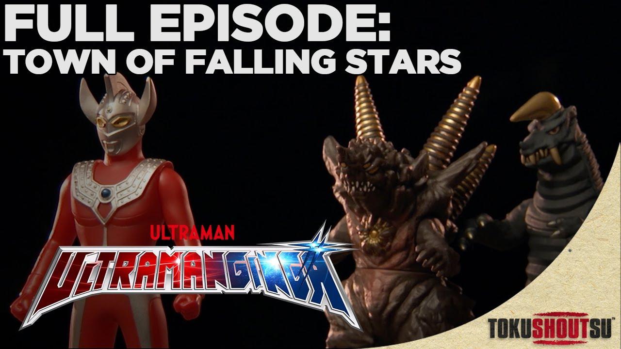 Ultraman Ginga: Episode 1 - Town Of Falling Stars (Full Episode)