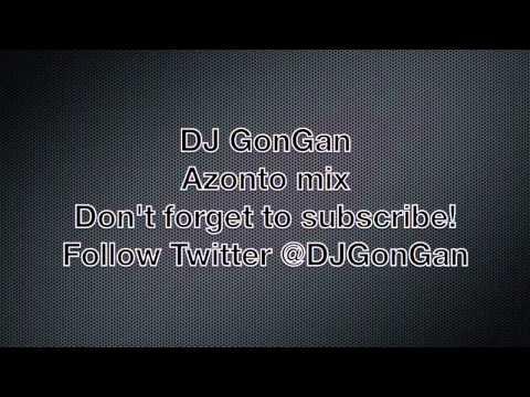 DJGonGan - Azonto Mix