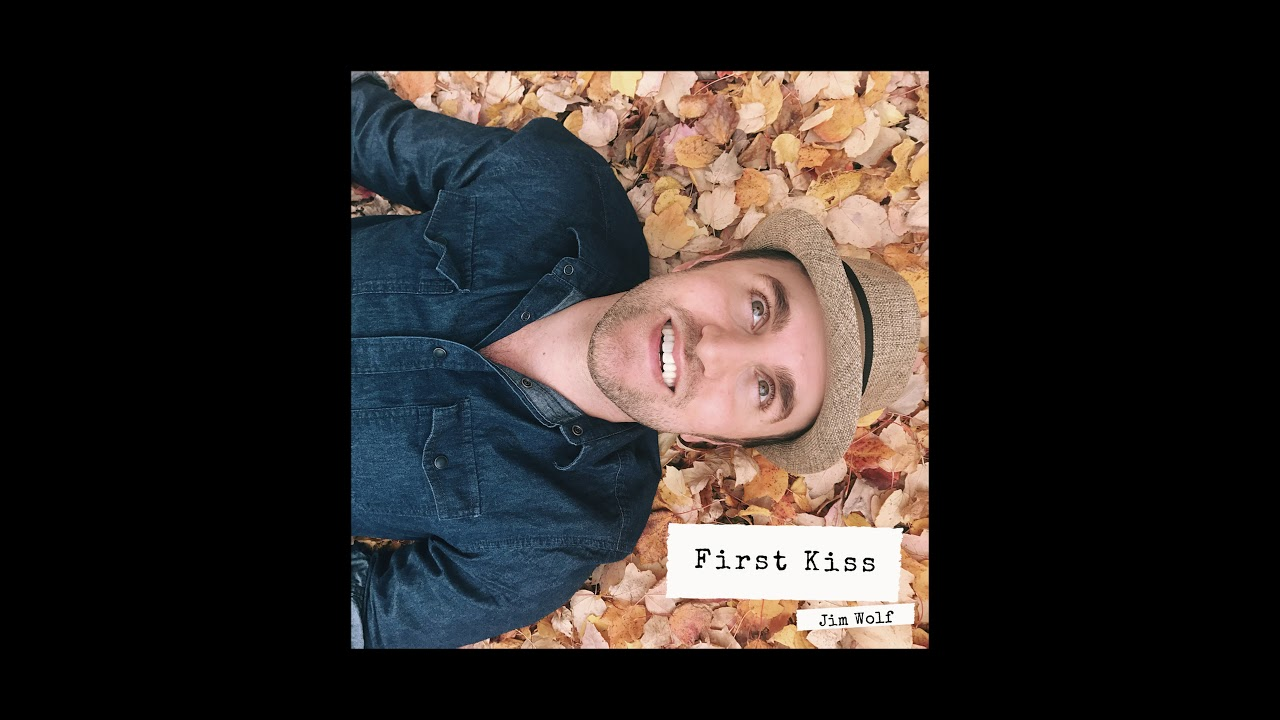 Jim Wolf - First Kiss (Official Audio)