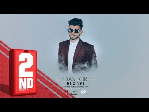 Dastor - Ne Zivre (OFFICIAL AUDIO)