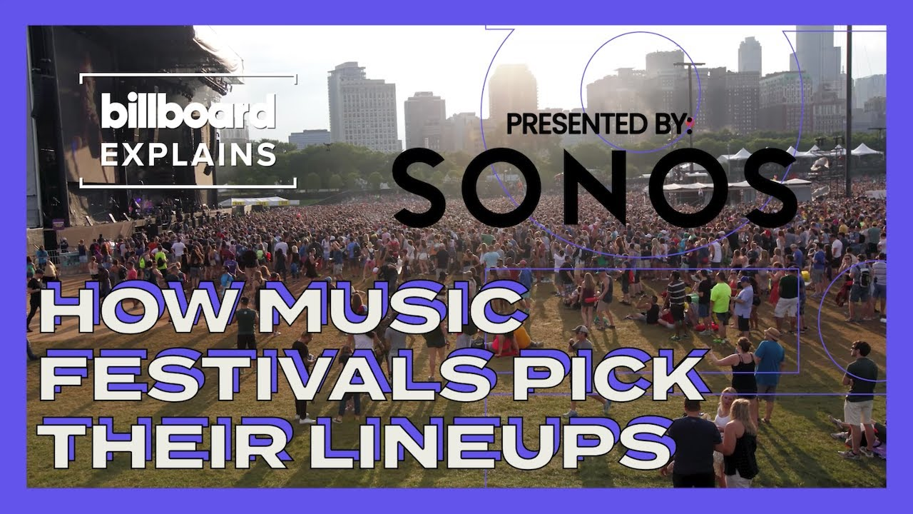 Billboard Explains How Music Festivals Pick Their Lineups