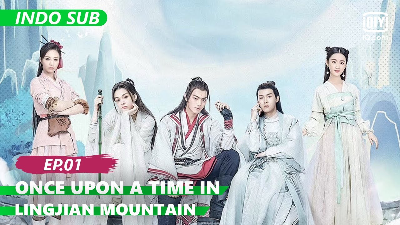 Download 【FULL】Once Upon a Time in LingJian Mountain Ep.1 【INDO SUB】 | iQIYI Indonesia