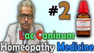 Homeopathy Medicine - Lac Caninum (Part-2) -- Dr P.S. Tiwari